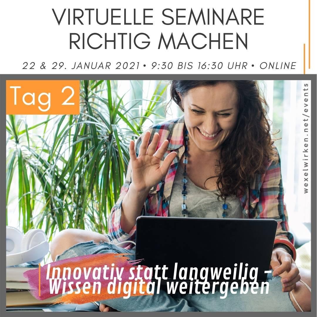 Virtuelle Seminare richtig machen - Tag 2