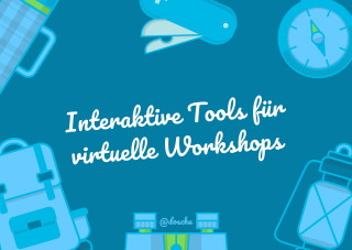 Interaktive Tools für virtuelle Workshops